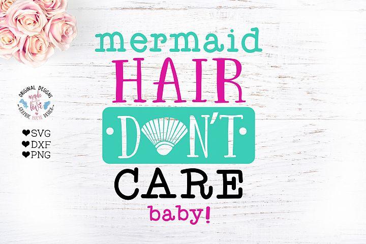 Mermaid Hair Dont Care
