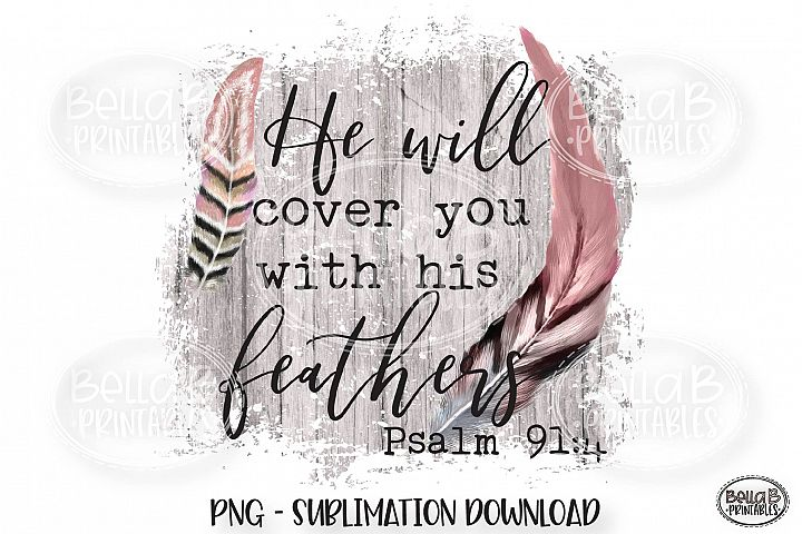 Christian Sublimation Design -Psalm 91 Sublimation -Feathers