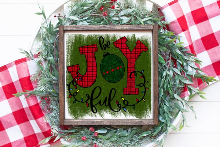Christmas Sublimation Design - Be Joyful PNG