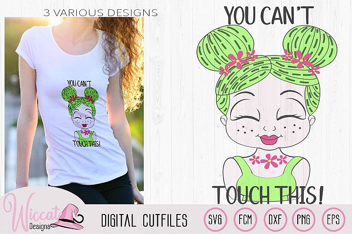 Cactus girl with you cant touch this quote