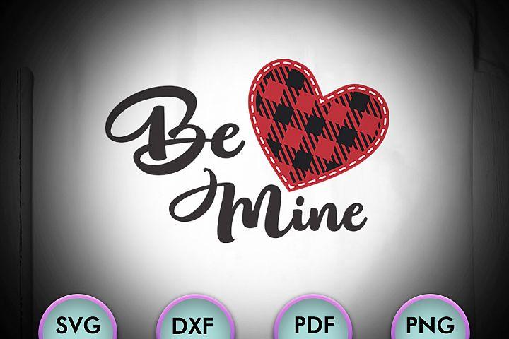 BE MINE, Love Svg, Valentines Svg, Valentines Day Svg
