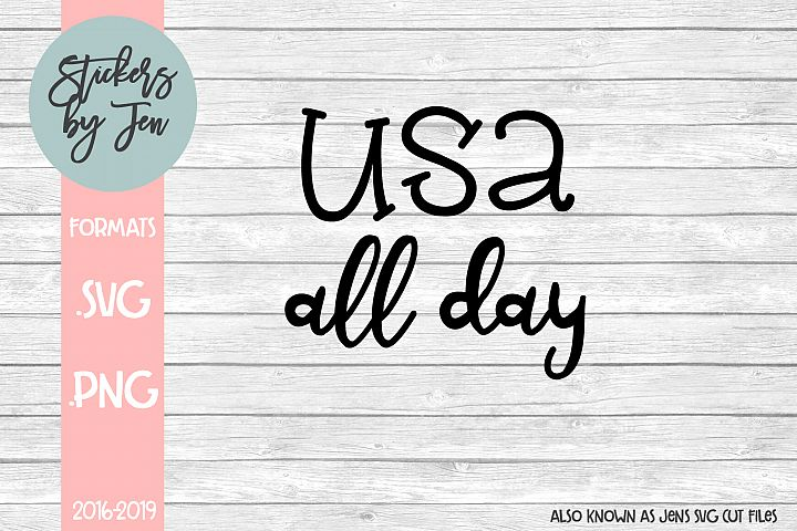 Usa All Day svg cut file