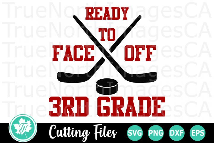 Ready to Face off 3rd Grade - A School SVG Cut File