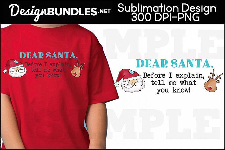 Dear Santa Sublimation Design