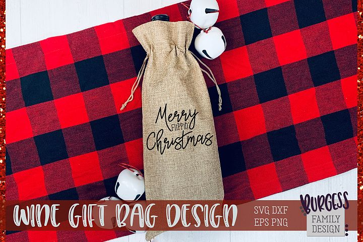 Merry flippin Christmas Wine gift Bag | Cuttable file