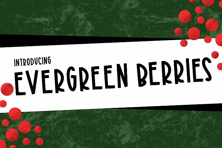 Evergreen Berries a Joyful Font