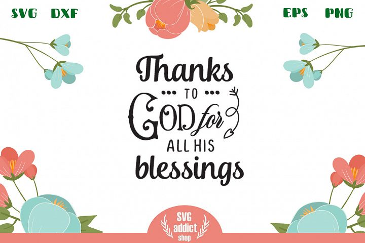 Thanks to God for all His blessings SVG Cut File