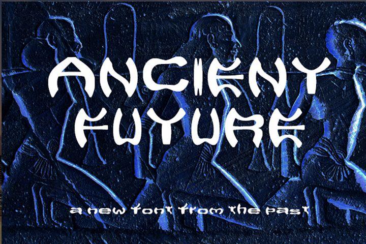 Ancient Future - Mysterious Ancient Historic Alien Font