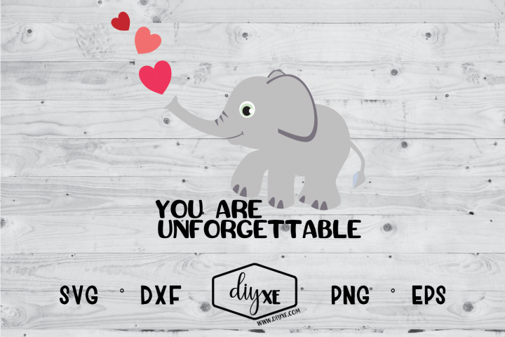 You Are Unforgettable - A Valentines Day SVG Cut File