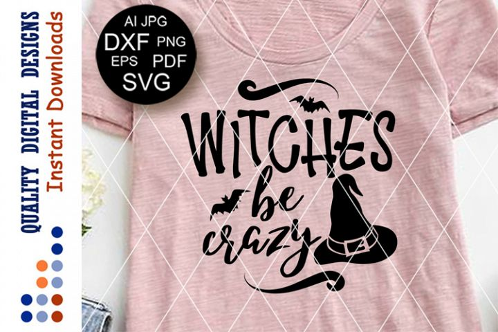 Witches be crazy Witch hat svg files for Cricut Silhouette