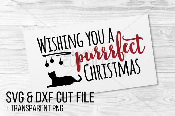 Wishing you a purrrfect Christmas SVG & DXF cut file