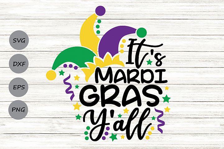Its Mardi Gras Yall Svg, Mardi Gras Svg, Fat Tuesday Svg.