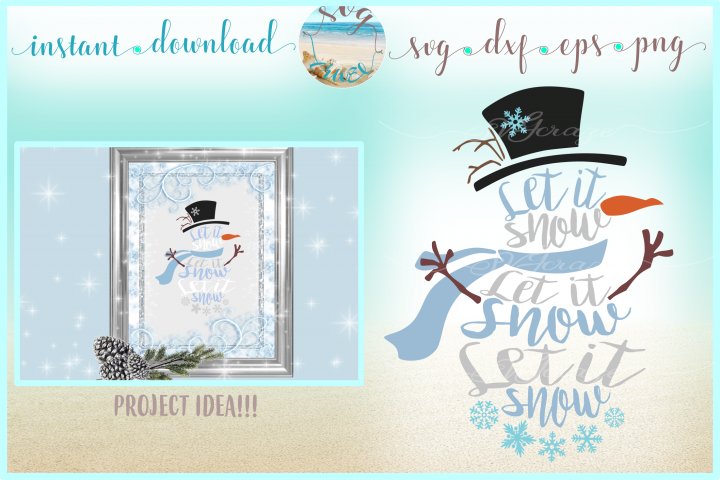 Let It Snow Snowman Svg Dxf Eps and Png Files for Cricut