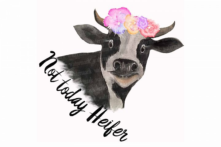 Not today Heifer PNG Cow clipart for sublimation