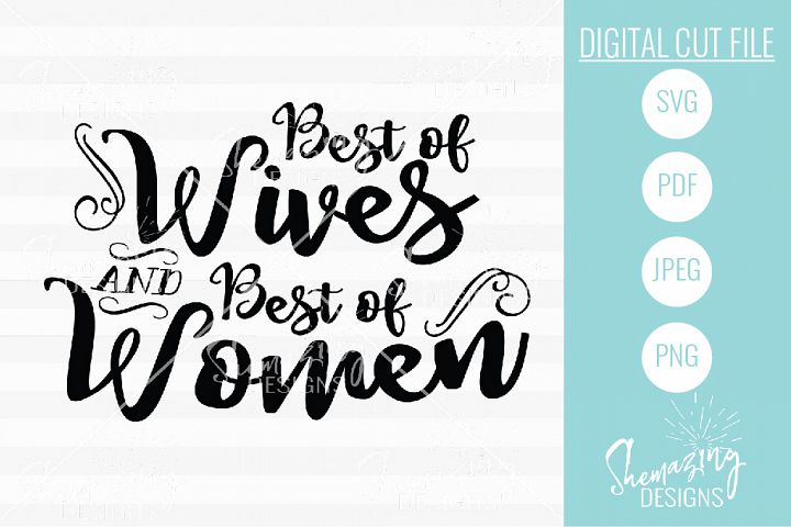 Best of Wives, Best of Women