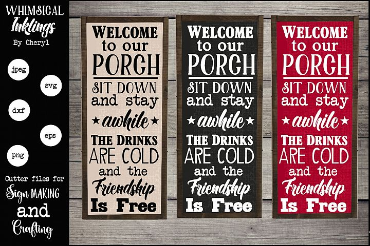 Welcome To Our Porch Version 2 SVG