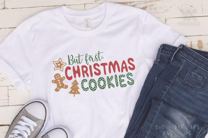 But First, Christmas Cookies SVG