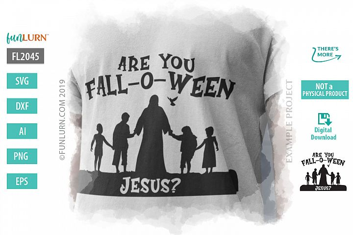 Are You Fall O Ween Jesus SVG Cut File