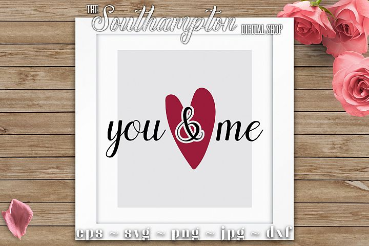 You & Me Cut Files