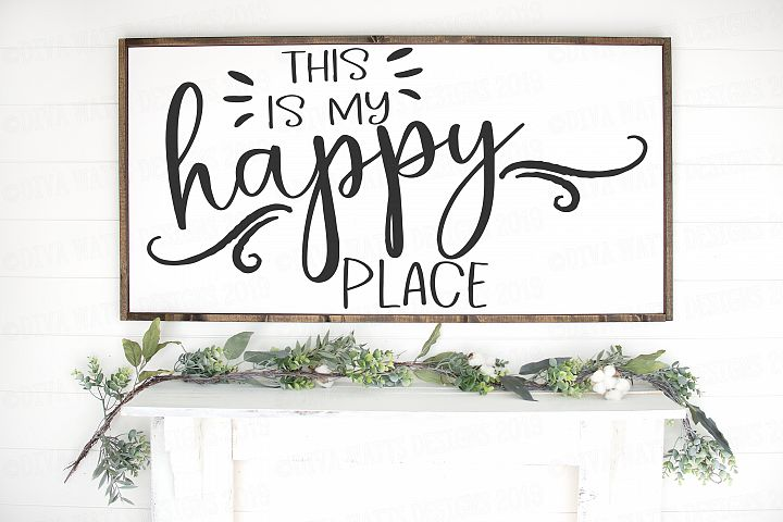 This Is Our Happy Place - Farmhouse Fixer Upper Cutting File