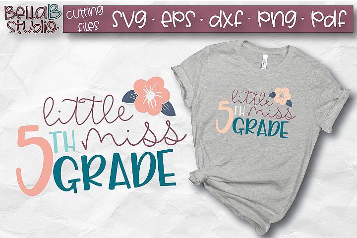 Little Miss 5th Grade SVG, Fifth Grade, School SVG, Grade 5