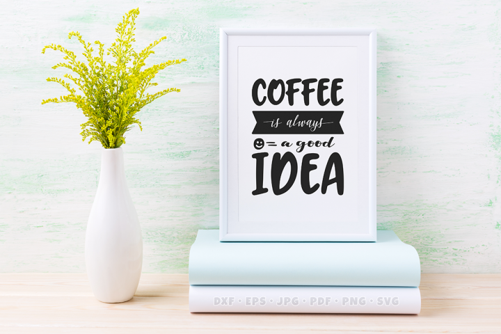 Coffee SVG Quote