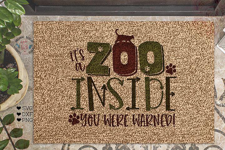Its a Zoo inside - Funny Home Decor Cut File