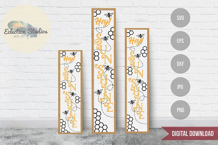 Hey Sunshine Tall Porch Sign SVG