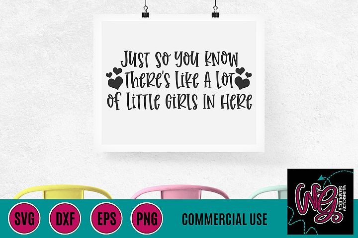 Little Girls In Here SVG DXF PNG EPS Comm
