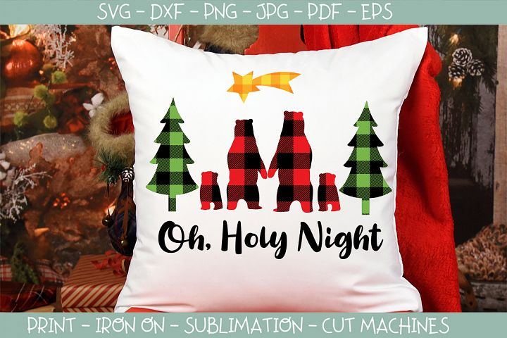 Christmas Plaid Bear family Oh holy night svg
