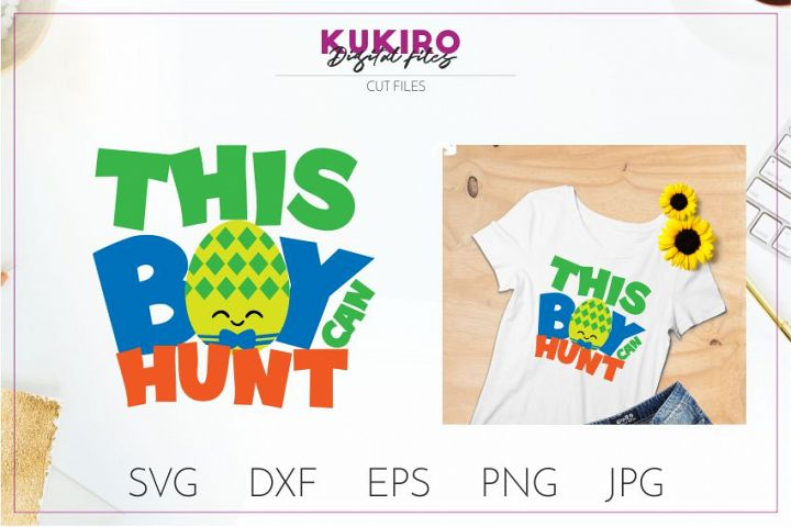 This boy can hunt cut file - Easter boy SVG DXF EPS JPG PNG