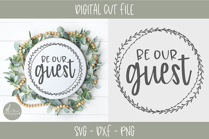 Be Our Guest - SVG Cut File