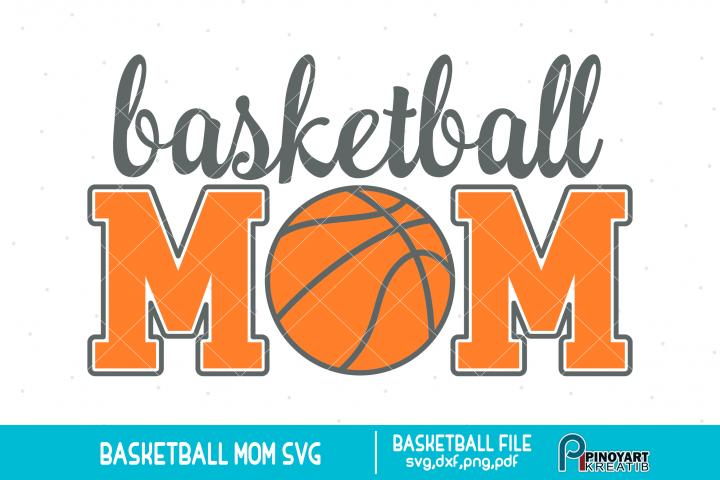 Basketball Mom svg - a basketball svg vector file