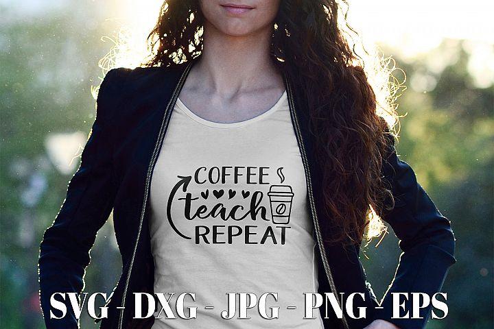 Coffee Teach Repeat SVG DXF EPS Circuit Cut