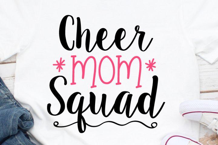Cheer Mom Squad Svg, Mom Svg, Cheerleader Svg, Cheerleader