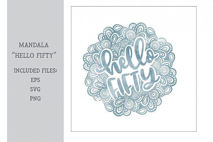 Mandala - Hello Fifty