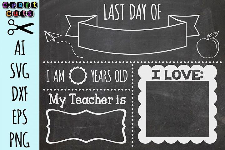 Last Day Of School Board SVG