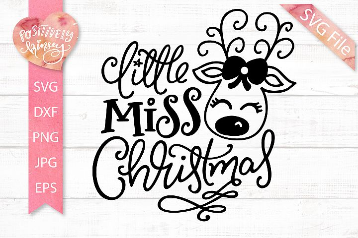 Little Miss Christmas SVG DXF PNG EPS Girls Christmas SVG