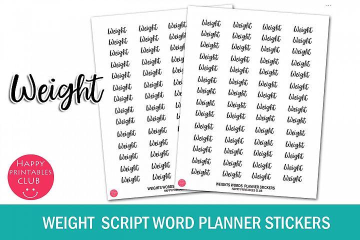 Weight Script Words Planner Sticker- Weight Planner Stickers
