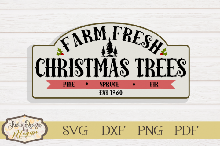 Farm Fresh Christmas Trees Svg cut file