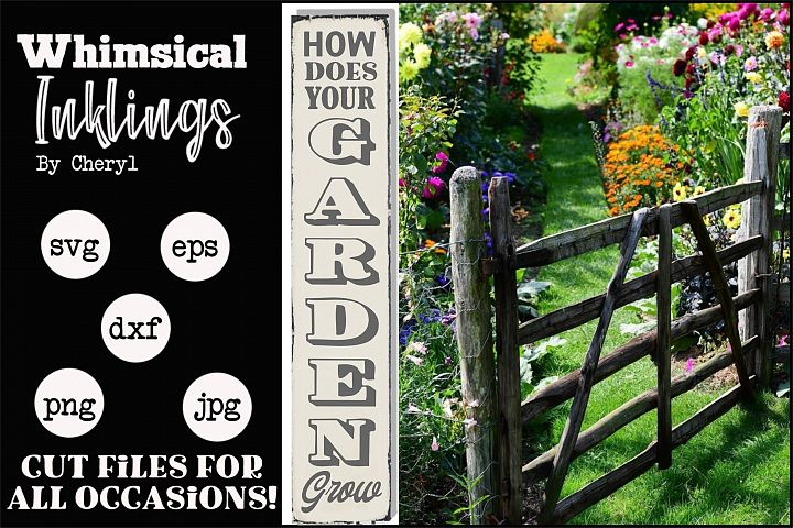 How Does Your Garden Grow Vertical SVG