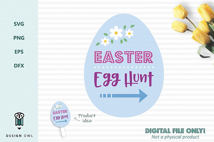 Easter egg hunt sign - Easter SVG cut file