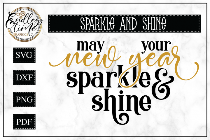 May Your New Year Sparkle & Shine - A New Year Design
