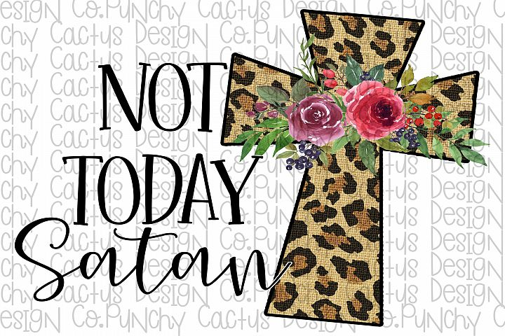 Not Today Satan Sublimation Download, Easter