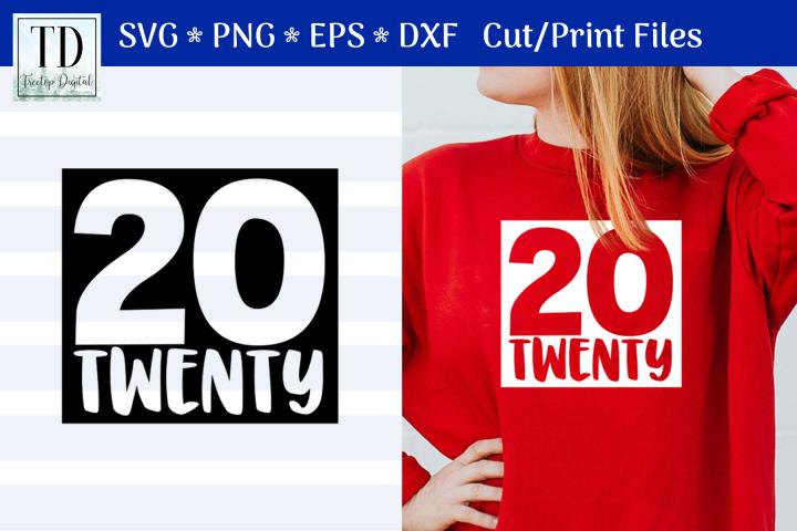2020, A 20 Twenty New Year SVG Cut or Print File
