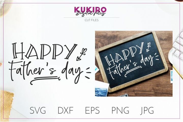 Happy Fathers day Cut file SVG - Dads design