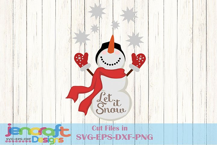 Let it Snow - Snowman SVG, Chirstmas SVG Cut file design