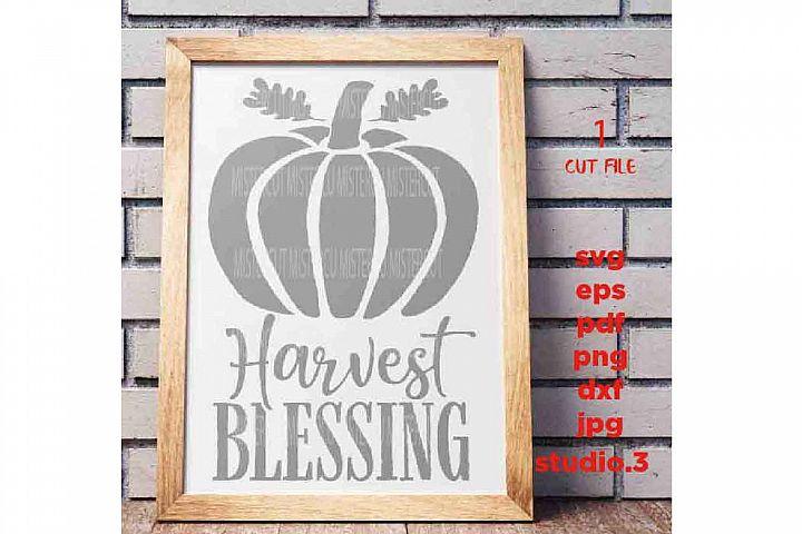 Pumpkin svg, Harvest SVG, Harvest Blessings svg, autumn svg,