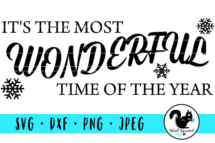 Its the Most Wonderful Time of the Year SVG with Snowflakes
