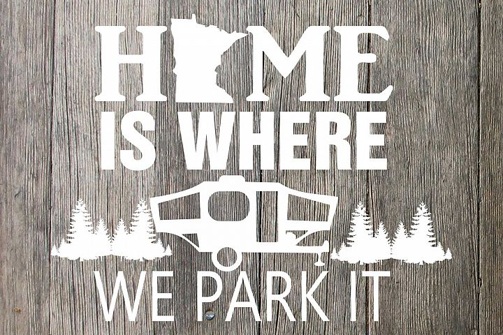 MN Home is whre we park it grpahic files